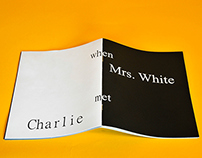 When Mrs. White met Charlie