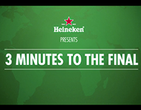 Heineken - 3 minutes to the final
