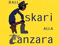 Dall'Askari alla Zanzara