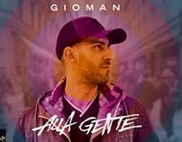 GIOMAN - Alla Gente