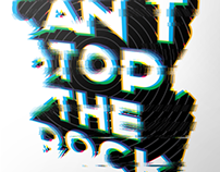 You Can't Stop the Rock