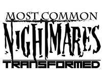 MOST COMMON NIGHTMARES TRANSFORMED Series
