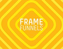 frame funnels