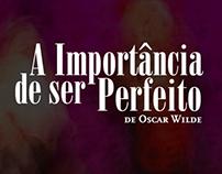 A Importância de ser Perfeito