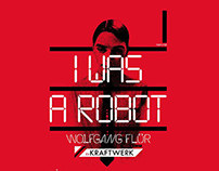 Single Webpage: I Was A Robot Press Kit | Noiselab