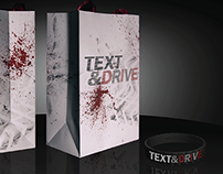 TEXT&DRIVE (Text&Die) Campaign