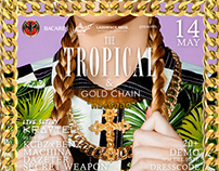 LAZERFACE RECS. Presents The TROPICAL & Gold Chain!