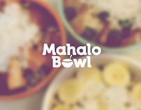 Mahalo Bowl