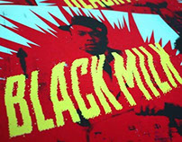 Black Milk Gig Posters