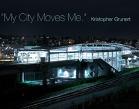 """""""My City Moves Me."""" in HD"""
