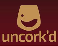 Uncork'd