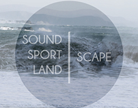 Sound . Sport . Land . scape