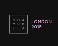 Coachella 2015 - London Edition