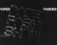 Paper Fashion Show - Promotional Videos