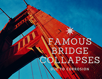 Famous Bridge Collapses Due to Corrosion
