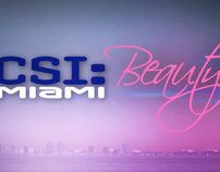 CSI MIAMI: Beauty