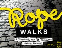 Rope Walks - Walking Tour Poster