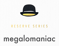 Megalomaniac: Grounded Series