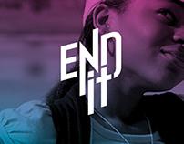 E.N.D. IT! Rebranding