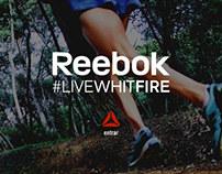 "Reebok ""Live Whit Fire""."