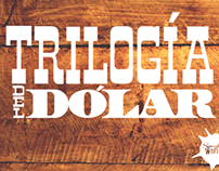 Trilogía del Dólar
