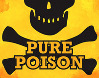 Pure Poison - Information Poster Design