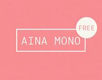 Aina Mono - FREE FONT