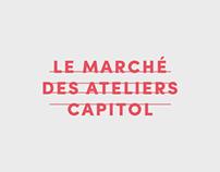 Marché des ateliers Capitol : Identité visuelle