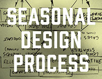SEASONAL DESIGN PROCESS