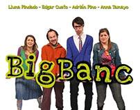 BIG BANC -mini serie-