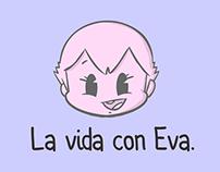 La vida con Eva.