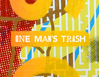 One Man's Trash Poster Series