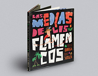"Illustrated book - ""Las medias de los flamencos"""