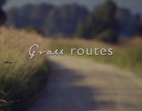 Grass routes Documentary Trailer 2011
