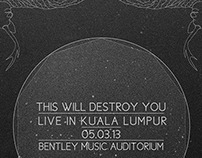 """This Will Destroy You"" poster design"