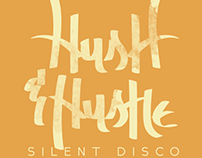 Hush & Hustle Silent Disco