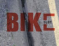 Bike Slot