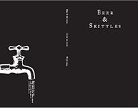 Zine : BEER & SKITTLES