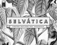 SELVATICA | Frutos Nativos del Amazonas | S&Co.