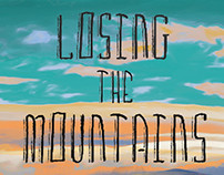 Losing the Mountains