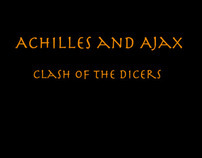 Achilles and Ajax, Clash of the Dicers