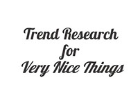 Trend Research for Very Nice Things