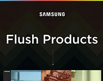 Samsung's Flush Products.