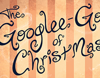 """""""The Googlee-Goos of Christmas"""" (title)"""