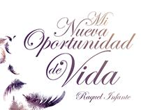Mi Nueva Oportunidad de Vida | Raquel Infante
