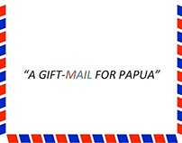 A Gift Mail For Papua