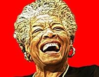 For Maya Angelou