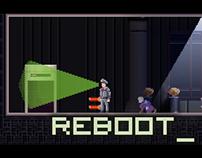Reboot_ (Game Art)