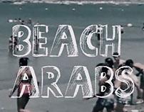"""Beach Arabs """"Drifters"""""""
