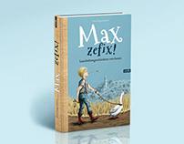 ILLUSTRATION OF »MAX ZEFIX!«